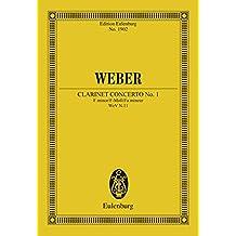 Clarinet Concerto No. 1 F minor: Op. 73 (Eulenburg Studienpartituren Book 1902)