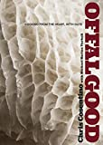 Offal Good: Cooking from the Heart, with Guts