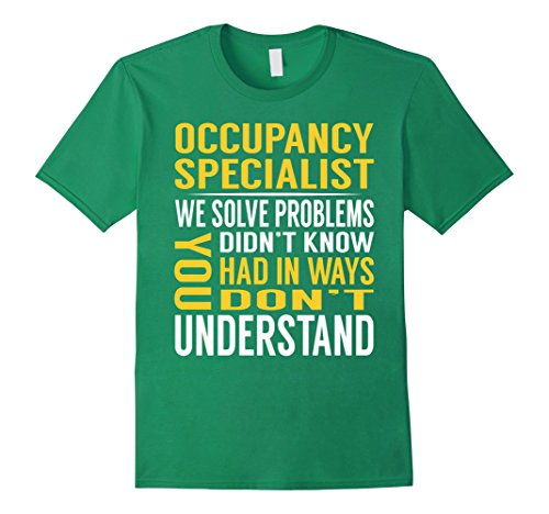 Double Occupancy Costume (Mens Occupancy Specialist Solve Problems TShirt Large Kelly Green)