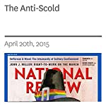 The Anti-Scold | Charles C.W. Cooke
