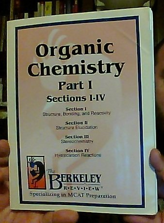 Organic Chemistry Part I: Sections I - IV (MCAT Preparation) ebook