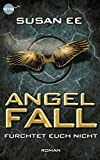 img - for Angelfall: F rchtet euch nicht (Penryn & the End of Days, #1) book / textbook / text book