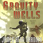 Gravity Wells: Speculative Fiction Stories | James Alan Gardner