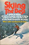 Skiing the Best, Miles Jaffe and Dennis Krieger, 0394724089