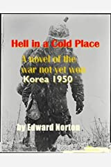 Hell in a Cold Place Kindle Edition