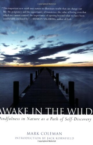 awake-in-the-wild-mindfulness-in-nature-as-a-path-of-self-discovery