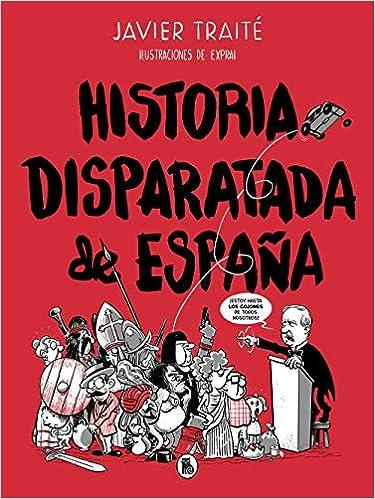 Historia disparatada de España Bruguera Contemporánea: Amazon.es ...
