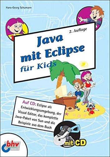 Java mit Eclipse für Kids. Mit CD-ROM