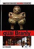 Le musée du quai Branly, Paris (DVD Inclus)