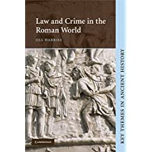Law and Crime in the Roman World (Key Themes in Ancient History) (English Edition)