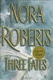 Three Fates, Nora Roberts, 039914840X