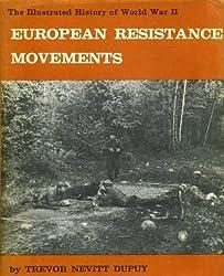 European Resistance Movements (Illustrated History of World War II)