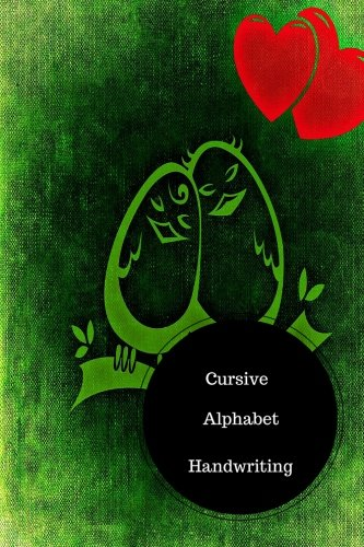 Read Online Cursive Alphabet Book: Cursive Sheets. Handy 6 in by 9 in Notebook Journal . A B C in Uppercase &  Lower Case. Dotted, With Arrows And Plain PDF