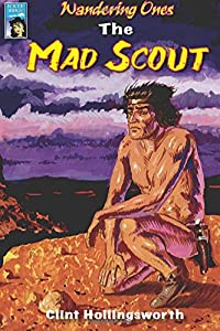 Wandering Ones: The Mad Scout (The Wandering Ones) (Volume 2)