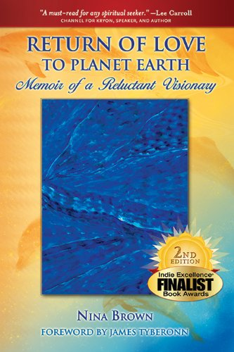 Return of Love to Planet Earth: Memoir of a Reluctant Visionary with Glossary - Pavone Crystal