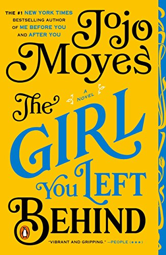 The Girl You Left Behind: A Novel by Penguin Books
