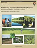 National Park Service Vegetation Inventory Program- Apostle Islands National Lakeshore, Wisconsin, Kevin Hop and Shannon Menard, 1491290749