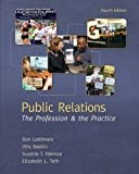 img - for Public Relations: The Profession and the Practice book / textbook / text book