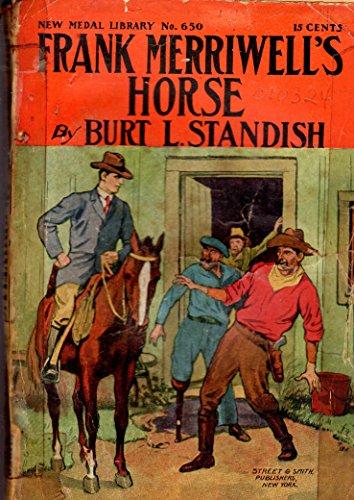 Frank Merriwell's Horse; or, The Hut in the Desert (#650 in - Hut Desert