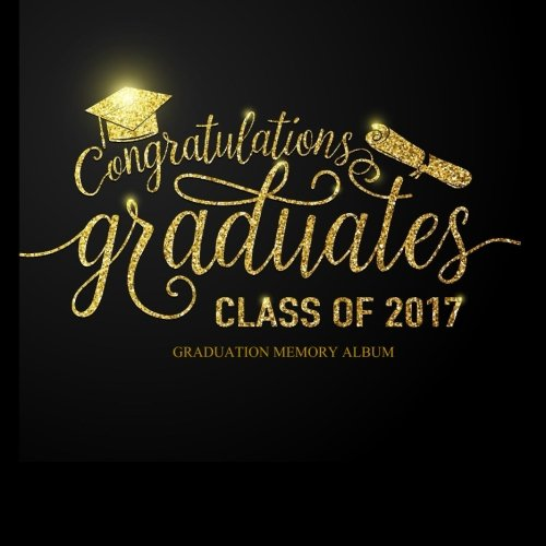 Class of 2017 Graduation Memory Album: Congratulations Graduates! Photo Frames Party Memory Book College Graduation in all Departm Black and Gold ... Green and Yellow Black in Party Supplies