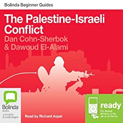 The Palestine-Israeli Conflict: Bolinda Beginner Guides
