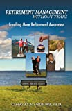 Retirement management without Tears, Charles uzoigwe, 1427629269