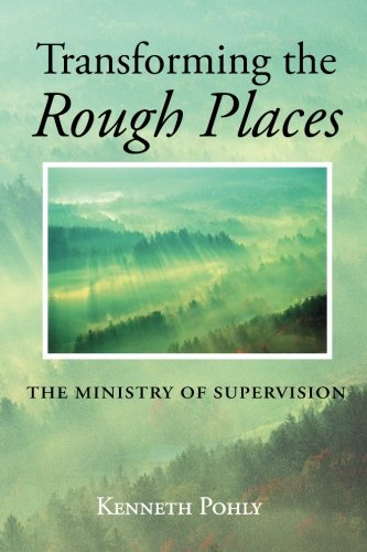 Transforming the Rough Places: The Ministry of Supervision by Wipf and Stock
