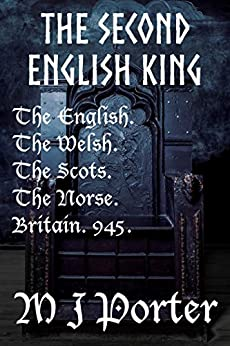 The Second English King (Chronicles of the English Book 3) by [Porter, M J]