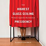 The Highest Glass Ceiling | Ellen Fitzpatrick