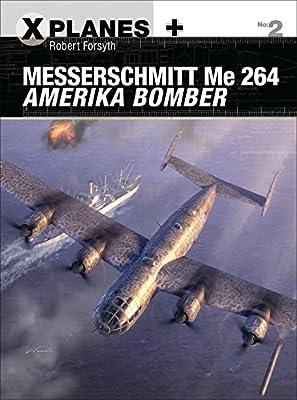 Messerschmitt Me 264 Amerika Bomber (X-Planes)
