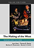 img - for The Making of the West, Value Edition, Combined: Peoples and Cultures book / textbook / text book