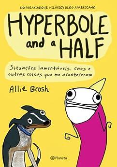 Hyperbole and a Half por [Brosh, Allie]