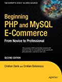 PHP and MySQL E-Commerce, Emilian Balanescu and Cristian Darie, 1590598644