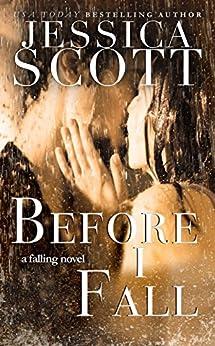Before I Fall (Falling Book 1) by [Scott, Jessica]