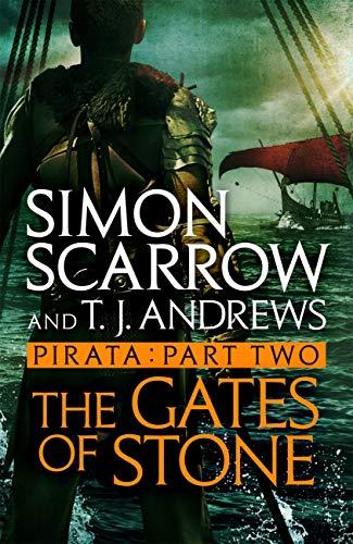 Pirata: The Gates of Stone: Part two of the Roman Pirata - Roman Gate