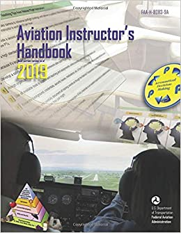 Aviation Instructor's Handbook 2019: Federal Aviation Administration