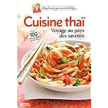 Cuisine thaï: Voyage au pays des saveurs