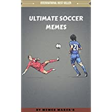 SOCCER MEMES: Ultimate soccer memes,jokes,trolls&comedy