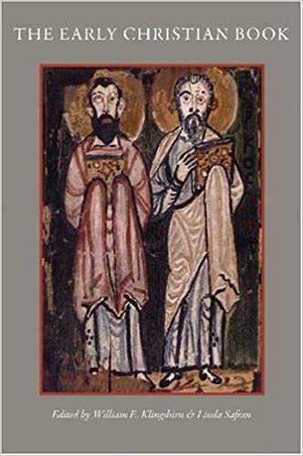 The Early Christian Book (CUA Studies in Early Christianity)