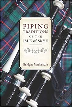 Book Piping Traditions of the Isle of Skye