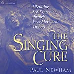 The Singing Cure | Paul Newham