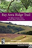 img - for Bay Area Ridge Trail: The Official Guide for Hikers, Mountain Bikers and Equestrians Paperback June 3, 2008 book / textbook / text book