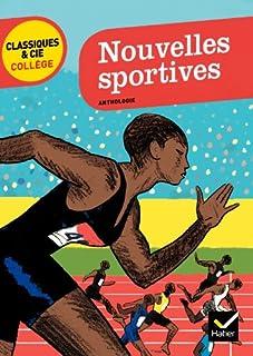 Nouvelles sportives : anthologie