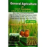 General Agriculture For I. C. A. R. Examinations (J. R. F. , Ph. D, S. R. F. & A. R. S. ), 25th Edition