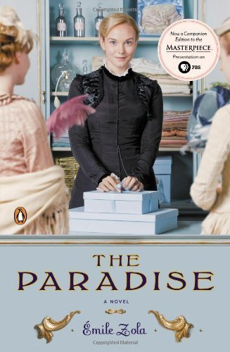 Read Online By Emile Zola - The Paradise: A Novel (TV tie-in) (Les Rougon-Macquart) (Mti) (8.5.2013) ebook