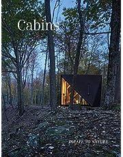 Cabins: Escape to Nature