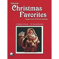 Christmas Favorites: Primer Level Early Elementary Level (Schaum Publications)