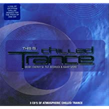 This Is...Chilled Trance: 3 Ho
