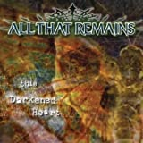 This Darkened Heart by All That Remains (2004) Audio CD