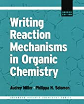 READ Writing Reaction Mechanisms in Organic Chemistry, Second Edition (Advanced Organic Chemistry) K.I.N.D.L.E